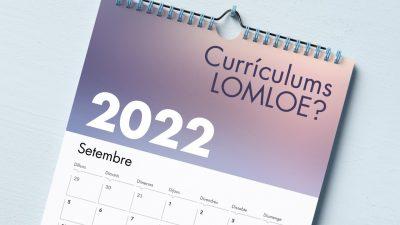 Final de curs amb perspectives de canvis… nous currículums el 2022-23!