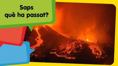 Un volcà en erupció!