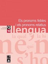 Quadern de llengua 10: Els pronoms febles i els pronoms relatius