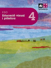 Educació visual i plàstica 4t curs ESO Edició LOE