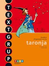 Textgrup taronja - Quadern d'expressió escrita 1