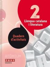 Llengua catalana i literatura Quadern d'activitats 2 ESO Atòmium