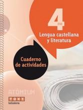 Lengua castellana y literatura Cuaderno de actividades 4 ESO Atòmium