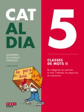 Cat al dia 5: Classes de mots II