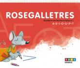 Rosegalletres 1