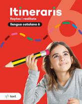 Itineraris. Llengua catalana 6