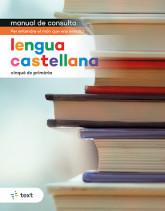 Manual de consulta. Lengua castellana 5