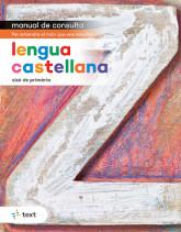 Manual de consulta. Lengua castellana 6