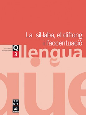 Quadern de llengua 3: La síl·laba, el diftong i l'accentuació