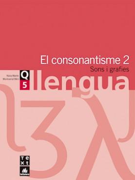 Quadern de llengua 5: El consonantisme 2