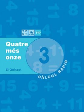 Quadern de càlcul Quatre més onze 3