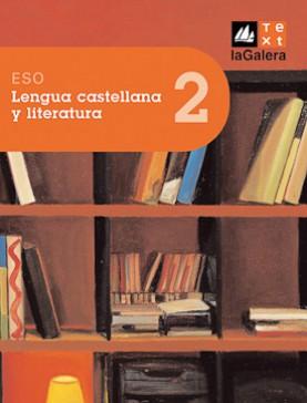 Lengua castellana y literatura 2n curs ESO Edició LOE