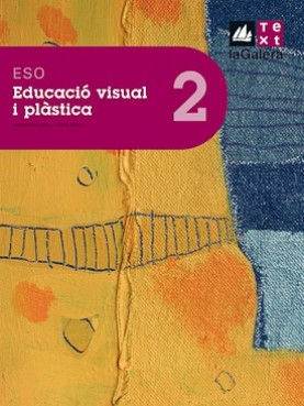 Educació visual i plàstica 2n curs ESO Edició LOE