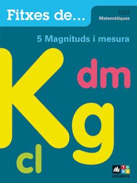 Quadern 5: Magnituds i mesura