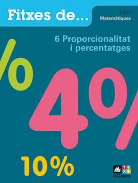 Quadern 6: Proporcionalitat i percentatges