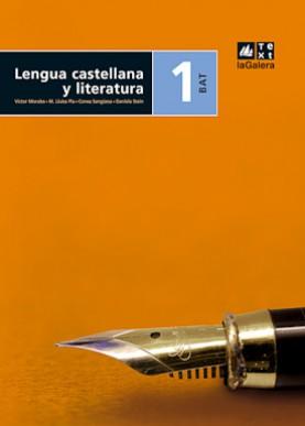 Lengua castellana y literatura 1r curs BAT Edició LOE
