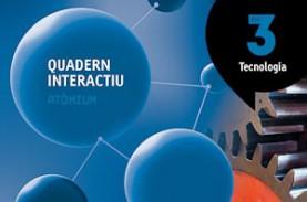 Quadern interactiu Tecnologia 3 ESO Atòmium