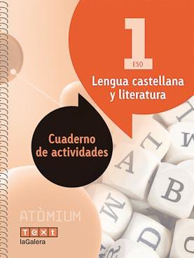 Lengua castellana y literatura Cuaderno de actividades 1 ESO Atòmium