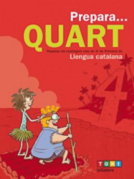 Prepara... Quart. Llengua catalana