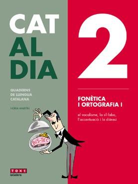 Cat al dia 2: Fonètica i ortografia I
