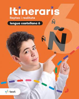 Itineraris. Lengua castellana 6
