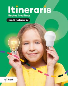 Itineraris. Medi natural 6